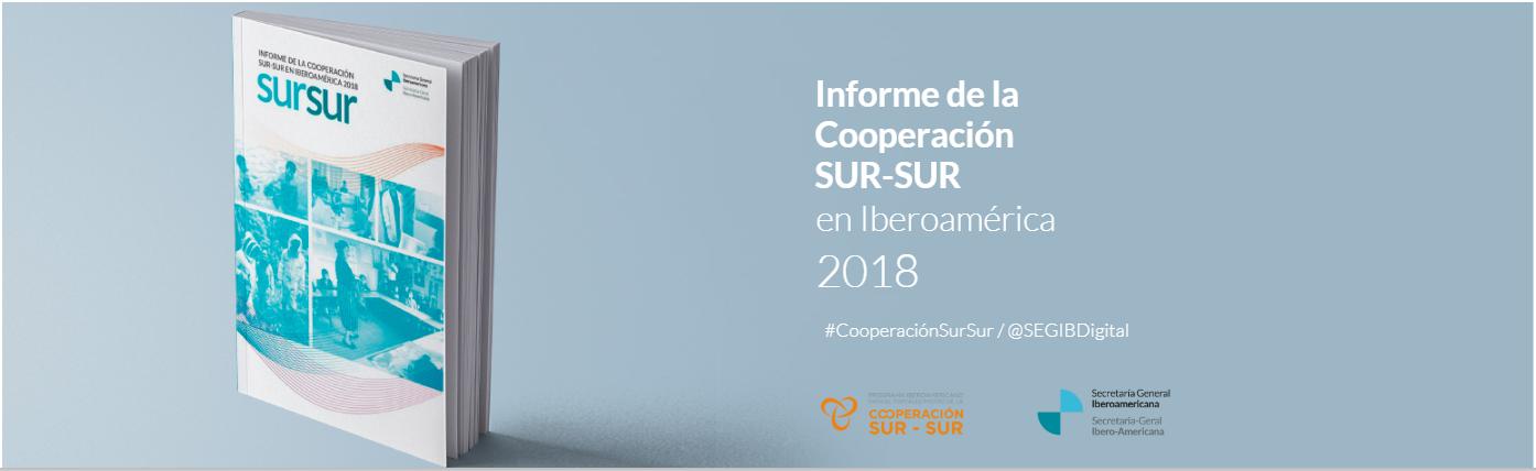 """Descargue aquí el """"Informe de la Cooperación Sur-Sur en Iberoamérica 2018"""
