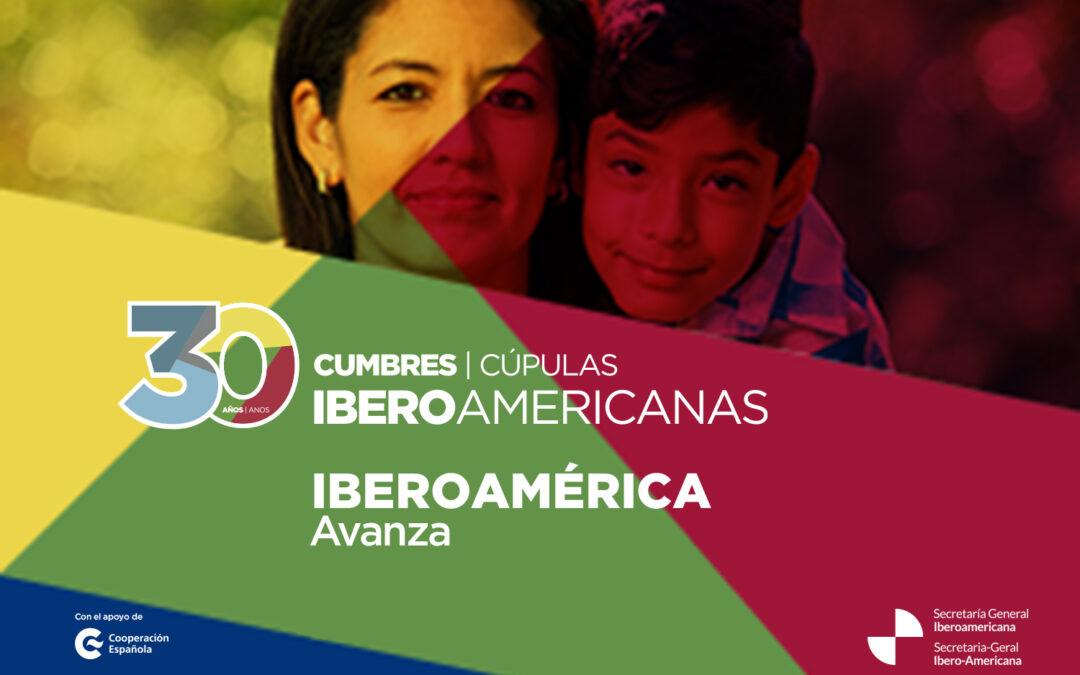 Presentamos «Iberoamérica Avanza», la campaña que invita a construir el futuro juntos